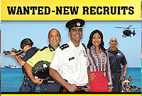 The RCIPS local recruitment drive for Constable positions is underway until 30 April 2015.